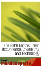 Portada de THE RARE EARTHS: THEIR OCCURRENCE, CHEMISTRY, AND TECHNOLOGY
