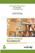 Portada de LENGUA Y LITERATURA: COMUNICACION. EDUCACION SECUNDARIA DE ADULTOS