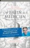 Portada de UW BREIN ALS MEDICIJN / DRUK 25: ZELF STRESS, ANGST EN DEPRESSIE OVERWINNEN