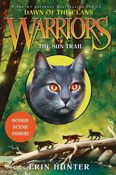 Portada de WARRIORS: DAWN OF THE CLANS #1: THE SUN TRAIL