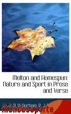 Portada de MELTON AND HOMESPUN: NATURE AND SPORT IN PROSE AND VERSE