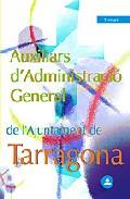 Portada de AUXILIARS D'ADMINISTRACIÓ GENERAL DE L'AJUNTAMENT DE TARRAGONA: TEMARI