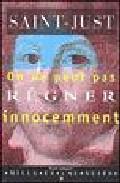 Portada de ON NE PEUT PAS REGNER INNOCEMMENT DISCOURS SUR LA CONSTITUTION DELA FRANCE PRONNONCE A LA CONVENTION NATIONALES DANS LA SEANCE DU 42 AVRIL 1793