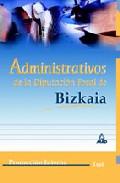 Portada de ADMINISTRATIVOS DE LA DIPUTACION FORAL DE BIZKAIA . TEST