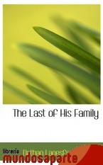 Portada de THE LAST OF HIS FAMILY