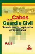 Portada de CABOS DE LA GUARDIA CIVIL: TEMARIO PARA LA PREPARACION DE OPOSICIONES VOL. 2