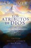 Portada de LOS ATRIBUTOS DE DIOS - VOL. 1 (INCLUYE GUIA DE ESTUDIO): UN VIAJE AL CORAZON DEL PADRE
