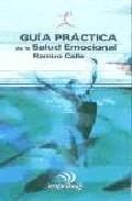 Portada de GUIA PRACTICA DE LA SALUD EMOCIONAL
