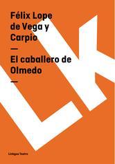 Portada de EL CABALLERO DE OLMEDO (EBOOK)