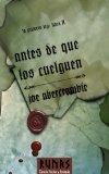 Portada de ANTES DE QUE LOS CUELGUEN: LA PRIMERA LEY: LIBRO II