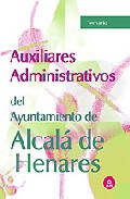 Portada de AUXILIARES ADMINISTRATIVOS DEL AYUNTAMIENTO DE ALCALA DE HENARES.TEMARIO