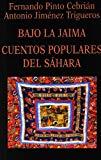 Portada de BAJO LA JAIMA: CUENTOS POPULARES DEL SAHARA