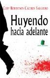 Portada de HUYENDO HACIA ADELANTE
