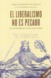 Portada de EL LIBERALISMO NO ES PECADO: LA ECONOMIA EN CINCO LECCIONES