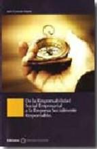 Portada de DE LA RESPONSABILIDAD SOCIAL EMPRESARIAL A LA EMPRESA SOCIALMENTERESPONSABLE
