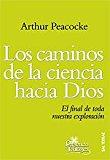 Portada de LOS CAMINOS DE LA CIENCIA HACIA DIOS: EL FINAL DE TODA NUESTRA OPERACION