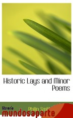 Portada de HISTORIC LAYS AND MINOR POEMS