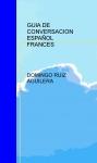 Portada de GUIA DE CONVERSACION ESPAÑOL FRANCES