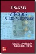 Portada de FINANZAS EN MERCADOS INTERNACIONALES