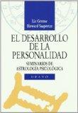 Portada de EL DESARROLLO DE LA PERSONALIDAD: SEMINARIOS DE ASTROLOGIA PSICOLOGICA