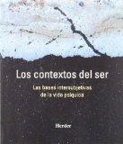 Portada de LOS CONTEXTOS DEL SER: LAS BASES INTERSUBJETIVAS DE LA VIDA PSIQUICA