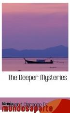 Portada de THE DEEPER MYSTERIES