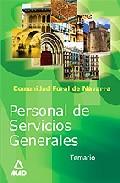 Portada de PERSONAL DE SERVICIOS GENERALES DE LA ADMINISTRACION DE LA COMUNIDAD FORAL DE NAVARRA: TEMARIO