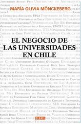 Portada de EL NEGOCIO DE LAS UNIVERSIDADES EN CHILE - EBOOK