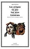 Portada de LAS AVISPAS; LA PAZ; LAS AVES; LISISTRATA
