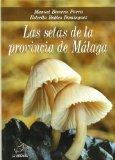 Portada de LAS SETAS DE LA PROVINCIA DE MALAGA
