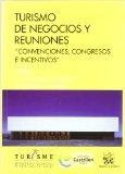Portada de TURISMO DE NEGOCIOS Y REUNIONES