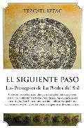 Portada de EL SIGUIENTE PASO: LOS PRECEPTOS DE LA PIEDRA DEL SOL