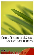 Portada de COINS, MEDALS, AND SEALS, ANCIENT AND MODERN