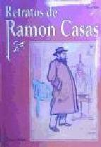 Portada de RETRATOS DE RAMON CASAS