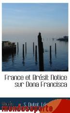 Portada de FRANCE ET BRÉSIL: NOTICE SUR DONA FRANCISCA