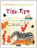 Portada de TITO, TITO: RIMAS , ADIVINANZAS Y JUEGOS INFANTILES