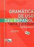 Portada de GRAMATICA DEL USO DEL ESPAÑOL PARA EXTRANJEROS: TEORIA Y PRACTICA. CON SOLUCIONARIO