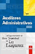 Portada de AUXILIAR ADMINISTRATIVO DEL AYUNTAMIENTO DE LA LAGUNA: TEST