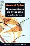 Portada de EL PENSAMIENTO DE PRIGOGINE: LA BELLEZA DEL CAOS
