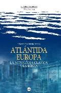 Portada de ATLANTIDA EUROPEA: EL MISTERIO DE LAS DOS HUMANIDADES