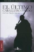 Portada de EL ULTIMO CABALLERO PARDO