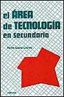 Portada de EL AREA DE TECNOLOGIA EN SECUNDARIA