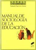 Portada de MANUAL DE SOCIOLOGIA DE LA EDUCACION
