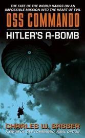 Portada de OSS COMMANDO: HITLER'S A-BOMB