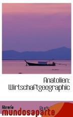 Portada de ANATOLIEN: WIRTSCHAFTGEOGRAPHIC