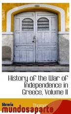Portada de HISTORY OF THE WAR OF INDEPENDENCE IN GREECE, VOLUME II