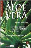 Portada de ALOE VERA (2ª ED.): LA PLANTA MARAVILLOSA QUE SANA Y EMBELLECE TUCUERPO