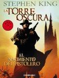 Portada de LA TORRE OSCURA 1- EL NACIMIENTO DEL PISTOLERO