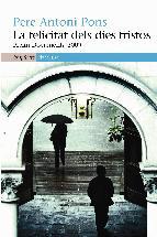 Portada de LA FELICITAT DELS DIES TRISTOS (EBOOK)