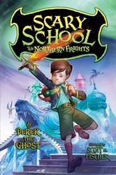 Portada de SCARY SCHOOL #3: THE NORTHERN FRIGHTS
